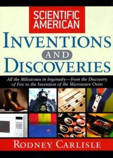 Scientific American Inventions and Discoveries All the Milestones in