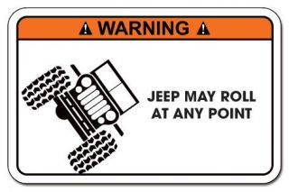 Funny Warning Decal Sticker JEEP Wrangler, 4X4, CJ7, CJ5 Willys Parts