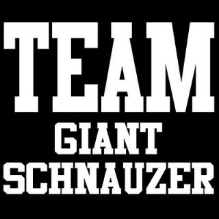 TEAM GIANT SCHNAUZER T SHIRT cute puppy dog owner gift