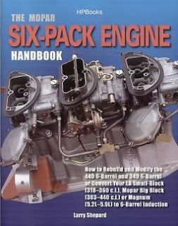 Mopar Six Pack Engine Handbook   Chrysler Dodge Plymouth 318 340 360