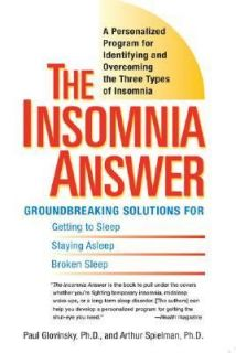 The Insomnia Answer A Personalized Program for Identifying and