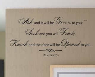 Wall Quote Decal Sticker Vinyl Art Ask and It will be Given You Bible