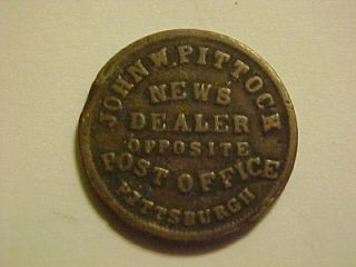 1863 John Pittock News Dealer Pittsburgh Pennsylvania Civil War Token