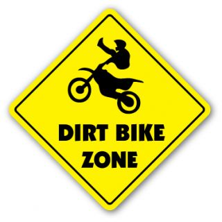 DIRT BIKE ZONE Sign xing gift novelty jump berm tires trail ride