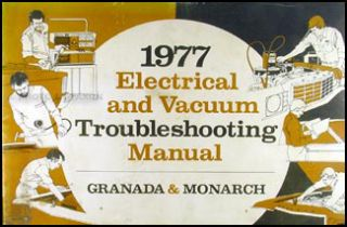 1977 Ford Granada Monarch Electrical Vacuum Troubleshooting Manual 77
