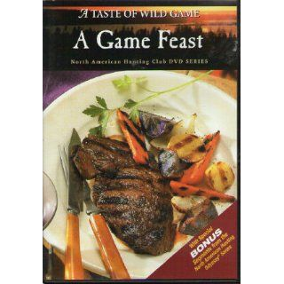 A Taste of Wild Game   [DVD] A Game Feast   North American