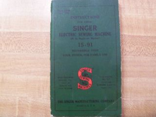 Singer Sewing Machine Collectible 15 91 Instruction Manual 1940S