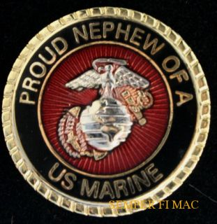 Proud Nephew of A US Marine Pin Aunt Uncle Cousin Neice Mom Dad MCRD