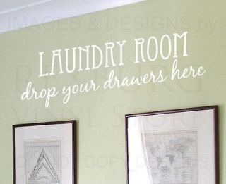 Wall Decal Quote Sticker Vinyl Art Laundry Room Drop Your Drawers Here