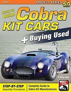 HOW TO BUILD COBRA KIT CARS BUYING USED GUIDE BOOK SHELBY ASSEMBLY