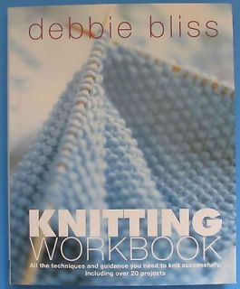 Knitting Workbook by Debbie Bliss Learn How to Knit Basic Techniques